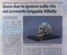 Sono due l eipotesi sulla vita del presunto brigante Villella