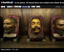 Il Museo Cesare Lombroso, tra i più angoscianti del Mondo!