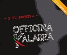 Gli OFFICINA KALABRA sono Testimonial del Comitato No Lombroso