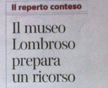 Il Museo LOmbroso prepara un ricorso