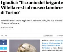 """I giudici: """"Il cranio del brigante Villella resti al museo Lombroso di Torino"""""""