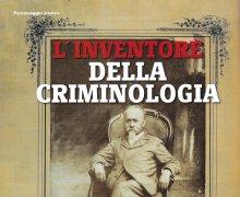 L'inventore della criminologia